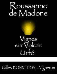Roussane de Madone - LES VINS DE LA MADONE